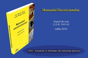 Curs electrician exploatare medie si joasa tensiune ,circa 420 pagini dupa acest suport de curs electrician inbunatatit o sa invatati dvs